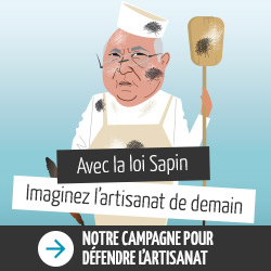 Avec la loi Sapin, imaginez l'Artisanat de demain